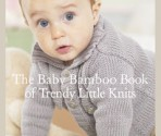 The Baby bamboo book of trendy little knits